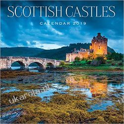 Kalendarz 2019 Scotland Calendar - Scottish Castles zamki szkocji