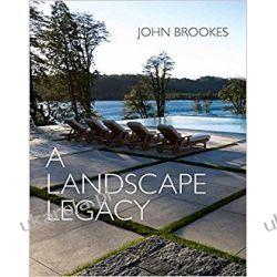 A Landscape Legacy John Brookes MBE  Pozostałe
