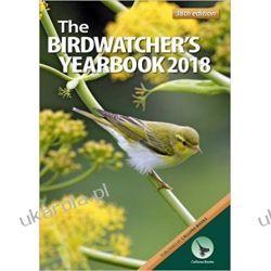 The Birdwatcher's Yearbook 2018 Moda i uroda - poradniki