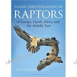 Flight Identification of Raptors of Europe, North Africa and the Middle East (Helm Identification Guides)  Szycie, krawiectwo