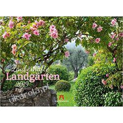 Kalendarz Ogrody 2019 Enchanting country gardens Calendar