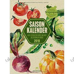 Kalendarz Warzywa i Owoce 2019 Vegetables & Fruits Calendar Pozostałe