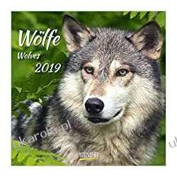 Kalendarz Wolves 2019 Calendar Wilki