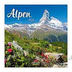 Kalendarz The Alps Calendar 2019 Alpy Góry