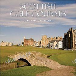 Kalendarz Pola Golfowe Szkocja 2019 Scotland Calendar - Scottish Golf Courses Kalendarze ścienne