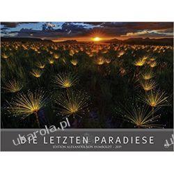 Kalendarz Edition Humboldt The last paradises 2019 Calendar