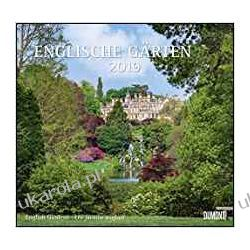 Kalendarz Angielskie Ogrody English Gardens 2019 Calendar