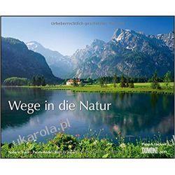 Kalendarz Ścieżki do natury Paths to Nature 2019 Calendar Kalendarze ścienne