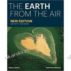 The Earth from the Air Yann Arthus-Bertrand Przyroda, krajobrazy