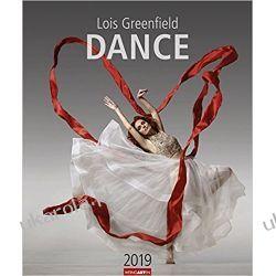 Kalendarz Lois Greenfield Dance 2019 Taniec Calendar