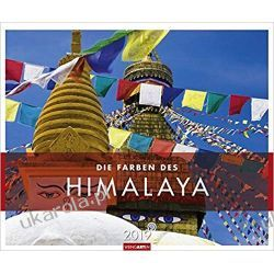 Kalendarz Himalaje The colors of the Himalayas 2019 Calendar