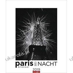 Kalendarz Paryż Nocą 2019 Brassaï Paris at night Art Calendar
