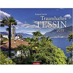 Kalendarz Tessyn 2019 Ticino Szwajcaria Calendar