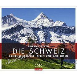 Kalendarz Szwajcaria 2019 The most beautiful landscapes of Switzerland Calendar Książki i Komiksy