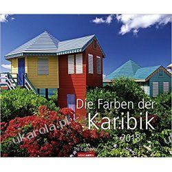 Kalendarz Karaiby 2019 The colors of the Caribbean Calendar Książki i Komiksy
