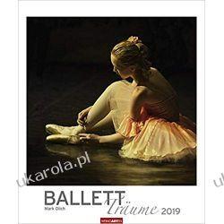 Kalendarz Balet 2019 Ballet Dreams Calendar Taniec Książki i Komiksy