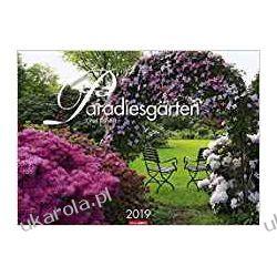Kalendarz Ogrody Paradise Garden 2019 Calendar Książki i Komiksy