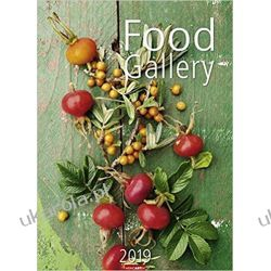 Kalendarz Food Gallery 2019 Calendar Kuchnia