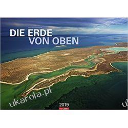 Kalendarz Ziemia z góry 2019 The earth from above Calendar