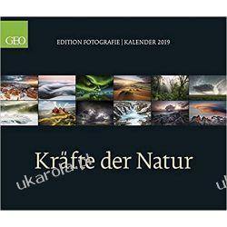 Kalendarz Siły Natury 2019 Forces of Nature GEO Calendar