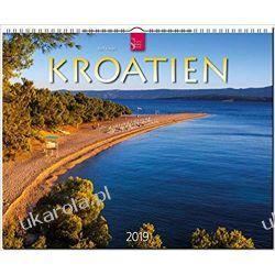 Kalendarz Chorwacja - kraj 1000 wysp 2019 Croatia Calendar