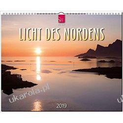 Kalendarz Światło północy Light of the north 2019 Calendar