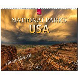Kalendarz Parki Narodowe Stanów Zjednoczonych Ameryki National parks USA 2019 Calendar