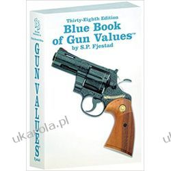 Blue Book of Gun Values Książki naukowe i popularnonaukowe