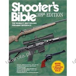 Shooter's Bible, 109th Edition: The World's Bestselling Firearms Reference Kalendarze ścienne