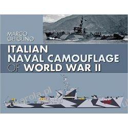 Italian Naval Camouflage of World War II Książki naukowe i popularnonaukowe