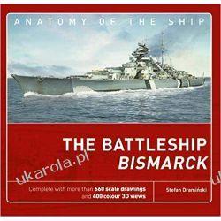 The Battleship Bismarck Anatomy of The Ship Książki naukowe i popularnonaukowe