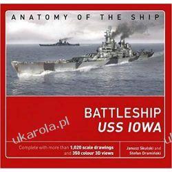 Battleship USS Iowa Anatomy of The Ship Książki naukowe i popularnonaukowe