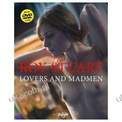 Lovers & Madmen Roy Stuart Kalendarze książkowe