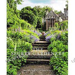 Secret Gardeners: Britain's Creatives Reveal Their Private Sanctuaries Kalendarze książkowe