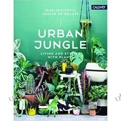 Urban Jungle: Living and Styling with Plants Historyczne