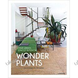Wonder Plants: Your Urban Jungle Interior Pozostałe