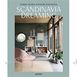 Scandinavia Dreaming : Nordic Homes, Interiors and Design.: 2  Pozostałe