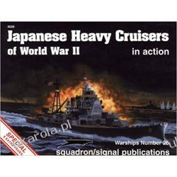 Japanese Heavy Cruisers of World War II in Action - Warships No. 26 Książki naukowe i popularnonaukowe