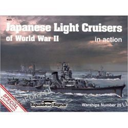 Japanese Light Cruisers of World War II in Action - Warships No. 25 Książki naukowe i popularnonaukowe