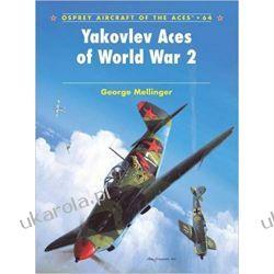 Yakovlev Aces of World War 2 Książki naukowe i popularnonaukowe