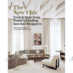 The New Chic: French Style from Today's Leading Designers  Poradniki i albumy