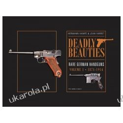 Deadly Beauties -- Rare German Handguns Militaria, broń, wojskowość