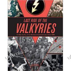 Last Ride of the Valkyries Książki naukowe i popularnonaukowe