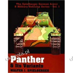 PANTHER ITS VARIANTS (Spielberger German Armor & Military Vehicles) Książki naukowe i popularnonaukowe