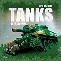 Kalendarz Tanks of the World 2019 Square Wall Calendar Czołgi