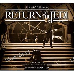 The Making of Return of the Jedi: The Definitive Story Behind the Film Poradniki i albumy