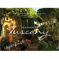 Kalendarz Toskania The Seasons of Tuscany Calendar 2019-the Food-lover's Calendar