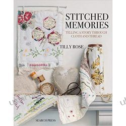 Stitched Memories: Telling a Story Through Cloth and Thread II wojna światowa