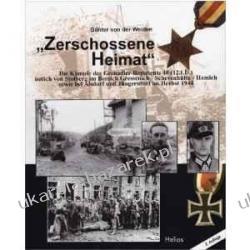 Zerschossene Heimat Die Kämpfe des Grenadier-Regiments 48 (12.I.D.) östlich von Stolberg im Bereich Gressenich - Schevenhütte - Hamich und Jüngersdorf im Herbst 1944 Zagraniczne
