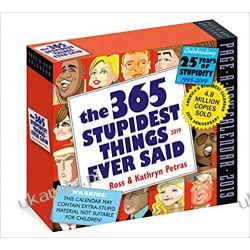 Kalendarz The 365 Stupidest Things Ever Said Page-A-Day Calendar 2019